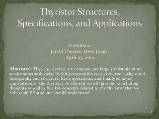Thyristor  Structures, Specifications, and Applications
