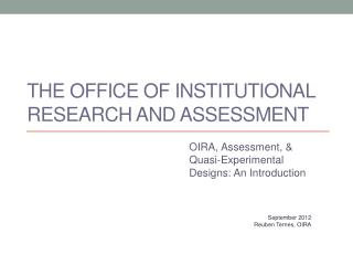 The Office of Institutional Research and Assessment