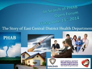 In Search of PHAB Open Forum Friday June 13 th ,2014