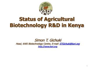 Status of Agricultural Biotechnology R&D in Kenya