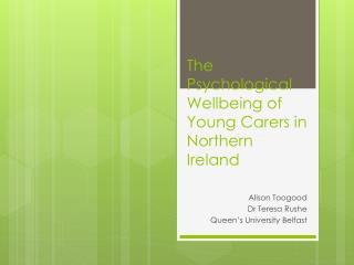 The Psychological Wellbeing of Young Carers in Northern Ireland