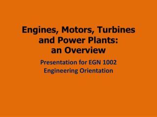 Engines, Motors, Turbines and Power Plants: an Overview