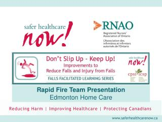 Rapid Fire Team Presentation Edmonton Home Care