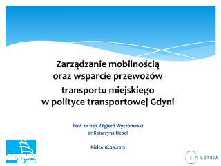 Zarządzanie mobilnością  oraz wsparcie przewozów