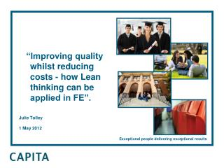 """Improving quality whilst reducing costs - how Lean thinking can be applied in FE""."
