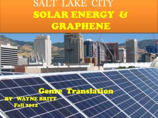 SALT  LAKE  CITY SOLAR ENERGY  &          			 GRAPHENE