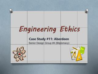 Case Study #11: Aberdeen Senior Design Group #4 ( Bitplomacy )