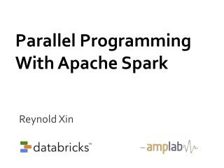 Parallel Programming With Apache Spark