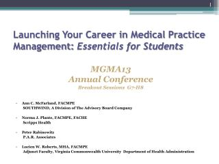 Launching Your Career in Medical Practice Management:  Essentials for Students