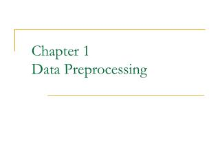 Chapter 1 Data Preprocessing