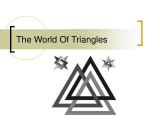 The World Of Triangles