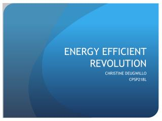 ENERGY EFFICIENT REVOLUTION
