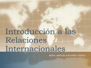 Introducción a las Relaciones Internacionales