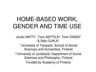 HOME-BASED WORK, GENDER AND TIME USE
