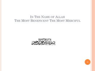 In The Name of Allah  The Most Beneficent The Most Merciful