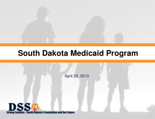 South Dakota  Medicaid Program