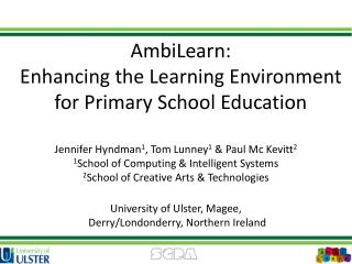 AmbiLearn:  Enhancing the Learning Environment  for Primary School Education