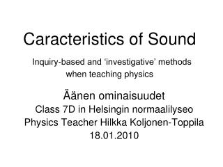 Caracteristics  of Sound Inquiry-based and 'investigative' methods when teaching physics