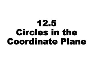 Circles in the Coordinate Plane