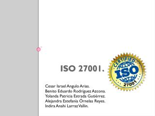ISO 27001.