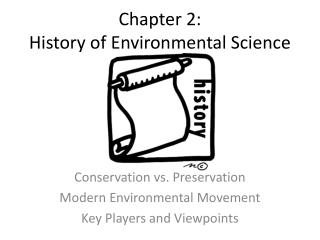 Chapter 2:  History of Environmental Science