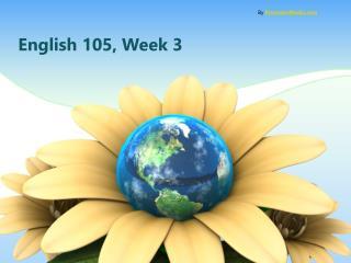 English 105,  Week 3