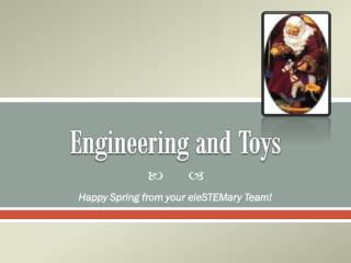 Engineering and Toys