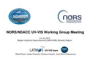 NORS/NDACC UV-VIS Working Group Meeting