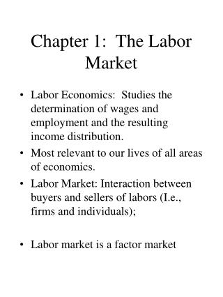 Chapter 1:  The Labor Market
