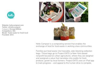 Website :  hellocompost Twitter: @ hellocompost Category : Energy/Utilities Competitors:  N/A