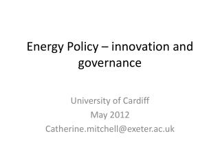 Energy Policy – innovation and governance