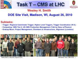 Task T � CMS at LHC