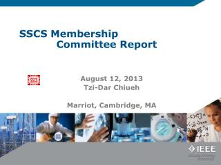 SSCS Membership                Committee Report