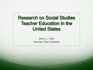 Research on Social Studies Teacher Education in the United States