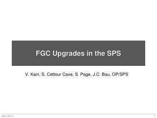FGC Upgrades in the SPS