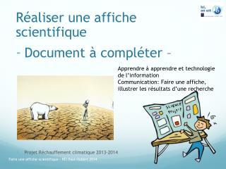 R�aliser  une affiche  scientifique Document � compl�ter �