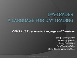 Day-Trader A language for day trading