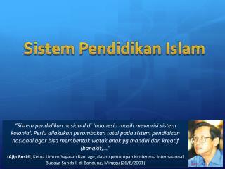 Sistem  Pendidikan Islam