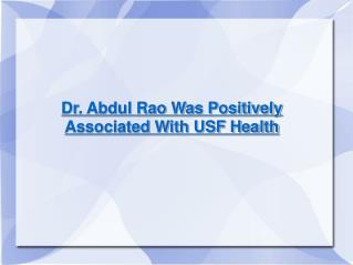 Dr. Abdul Rao Was Associated With USF Health