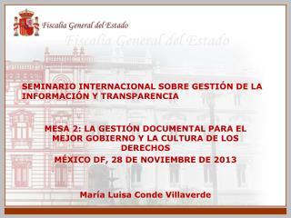 SEMINARIO INTERNACIONAL SOBRE GESTIÓN DE LA INFORMACIÓN Y TRANSPARENCIA
