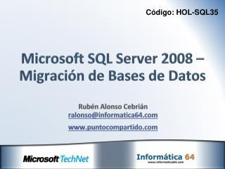 Microsoft SQL Server 2008 � Migraci�n de Bases de Datos