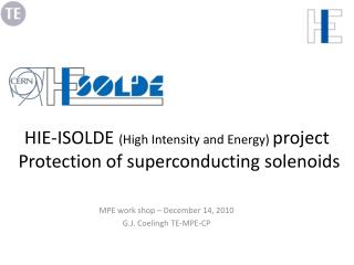 HIE-ISOLDE  (High Intensity and Energy)  project  Protection of superconducting solenoids