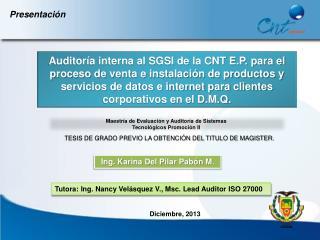 Maestría de Evaluación y Auditoría de Sistemas Tecnológicos Promoción II