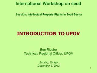 International Workshop on seed Session: Intellectual Property Rights in Seed Sector