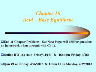 Chapter 16 Acid   Base Equilibria