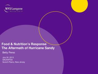 Food & Nutrition's Response The Aftermath of Hurricane Sandy