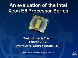 An evaluation of the Intel Xeon E5 Processor Series