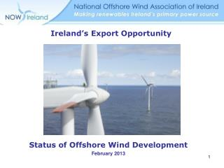 Status of Offshore Wind Development February 2013