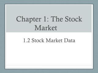 Chapter 1: The  S tock  M arket