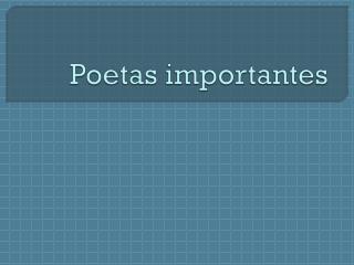 Poetas importantes